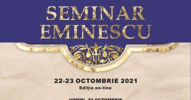"""22-23 octombrie 2021, ediția a VIII-a, on-line, a Seminarului Eminescu, organizat de Memorialul Ipotești ˗ Centrul Național de Studii """"Mihai Eminescu"""""""